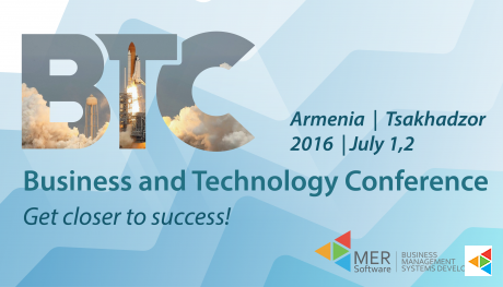 Business & Technology Conference - July 1&2, 2016, in Armenia
